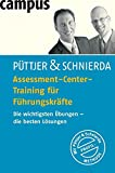 Assessment Center: Assessment-Center-Training f�r F�hrungskr�fte. Die wichtigsten �bungen - die besten L�sungen