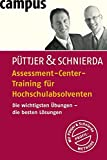 Assessment Center: Assessment-Center-Training f�r Hochschulabsolventen