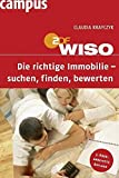 Immobilien: WISO: Die richtige Immobilie - suchen, finden, bewerten