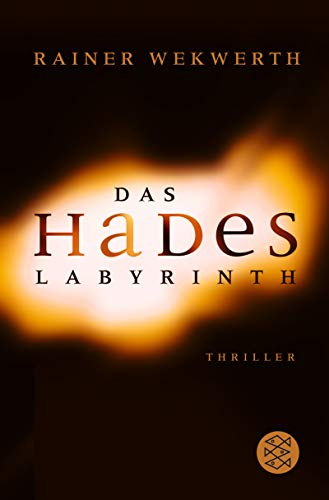 Rainer Wekwerth - Das Hades-Labyrinth