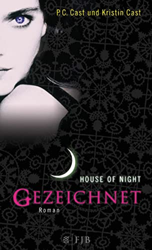 Cast, P. C. & Kristin - Gezeichnet (House of Night 1)