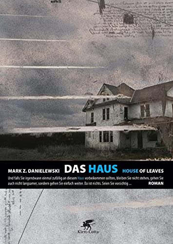 Danielewski, Mark Z. - Haus, Das. House of Leaves