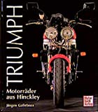 Motorrder: Triumph. Motorrder aus Hinckley