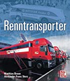 Formel 1-Teams: Renntransporter