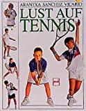 Tennis: Lust auf Tennis