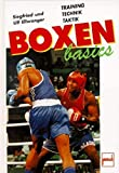 Boxen basics. Training, Technik, Taktik.
