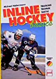 Inlinehockey: Inline-Hockey basics. Training, Technik, Taktik