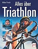 Triathlon: Alles �ber Triathlon