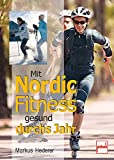 Nordic-Running: Mit Nordic Fitness gesund durchs Jahr