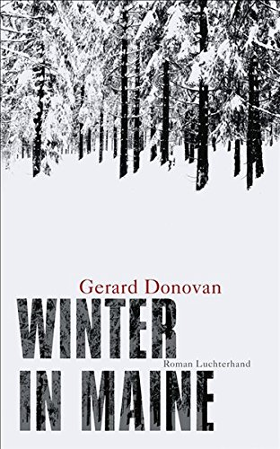 Gerard Donovan - Winter in Maine