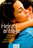 Heiratsantrag: Heiratsantrge. Romantisch, stilvoll, originell inszeniert.