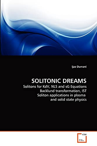 Solitonic Dreams: Solitons For Kdv, Nls And Sg Equations Backlund Transformation