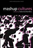 Mashup cultures-visual