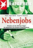 Nebenjobs: Nebenjobs. Minijobs und die neue 400-Euro-Regel: Ein Wegweiser zum sicheren Zusatzverdienst