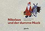 Nikolaus: Nikolaus und der dumme Nuck