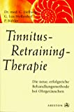 Tinnitus: Tinnitus-Retraining-Therapie (TRT)