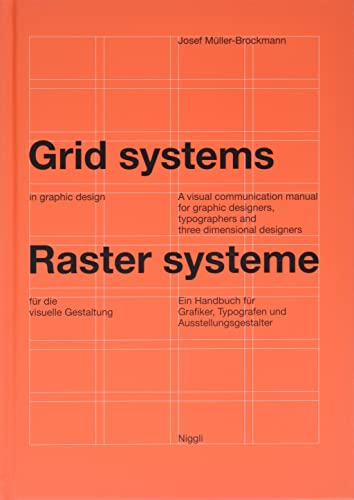 Grid systems in graphic design - Raster systeme für die visuelle Gestaltung: A visual communication manual for graphic designers, typographers and three dimensional designers - Allemand/Anglais par Josef Müller-Brockmann