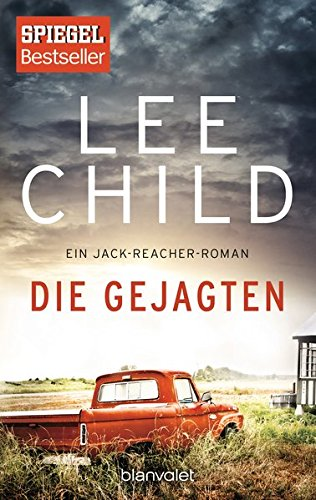 Lee Child - Die Gejagten (Jack Reacher 13)