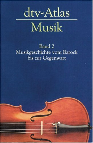 Ulrich Michels - dtv-Atlas Musik (Band 2)