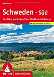 Schweden: Schweden Sd und Mitte. Rother Wanderfhrer