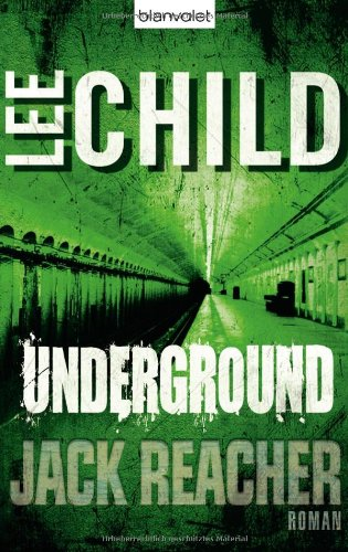 Child, Lee - Underground (Jack Reacher 13)