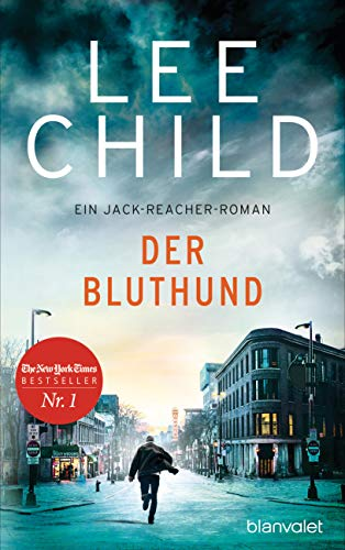 Lee Child - Der Bluthund (Jack Reacher 22)