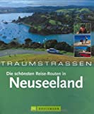 Neuseeland: Die schnsten Routen in Neuseeland