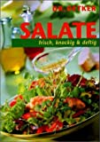 Salate: Salate. Frisch, knackig und deftig