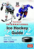Eishockey: International Ice Hockey Guide 2002. Official IIHF Yearbook 2001/2002