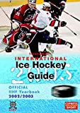 International Ice Hockey Guide 2003