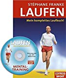 Laufen: Laufen. Mein komplettes Laufbuch. Mit Mentaltraining-Audio-CD