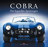 Sportwagen: Cobra: Der legend�re Sportwagen