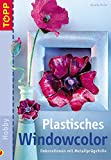 Window Color: Plastisches Windowcolor. Dekorationen mit Metallpr�gefolie
