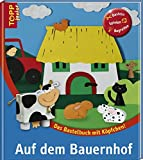 Basteln: Auf dem Bauernhof: Das Bastelbuch mit Kpfchen
