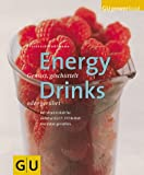 Energydrinks: Energydrinks. Gemixt, geschttelt oder gerhrt