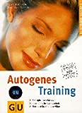 Autogenes Training: Autogenes Training.