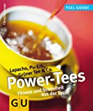 Tee: Power-Tees. Lapacho, Pu- Erh, Grner Tee und Co