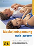Autogenes Training: Muskelentspannung nach Jacobson