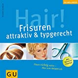 Frisuren: Hair! Frisuren, attraktiv &amp; typgerecht