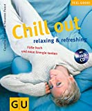 Entspannungsmusik: Chill out, relaxing & refreshing