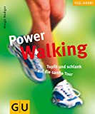 Walking: Power Walking