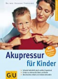Akupressur: Akupressur fr Kinder