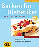Diabetes: Backen f�r Diabetiker