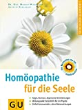 Homopathie: Homopathie fr die Seele. GU Ratgeber Gesundheit