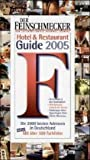 Restaurants: Der Feinschmecker Guide 2004. Hotels & Restaurants in Deutschland.