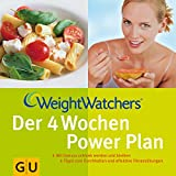 Weight-Watcher-Di�t: Weight Watchers. Der 4 Wochen Power Plan