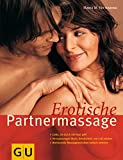Partnermassage: Erotische Partnermassage