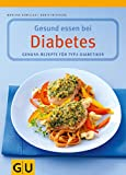 Diabetes: Clever essen bei Diabetes