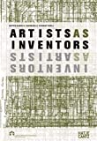 Artists as Inventors, inventors as artists-visual