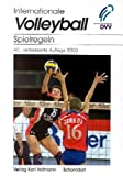 Volleyball: Internationale Volleyball Spielregeln